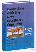 Connecting with the New Healthcare Consumer
