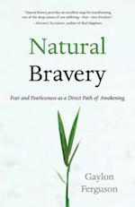 Natural Bravery af Gaylon Ferguson