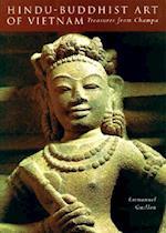 Hindu-Buddhist Art of Vietnam
