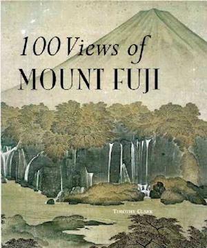 Bog paperback 100 Views of Mount Fuji af Tim Clark