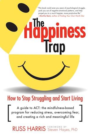 Happiness Trap af Russ Harris