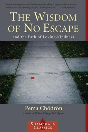 Wisdom of No Escape af Pema Chodron