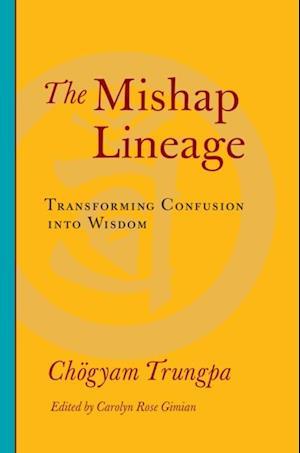 Mishap Lineage af Chogyam Trungpa