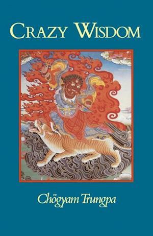 Crazy Wisdom af Chogyam Trungpa