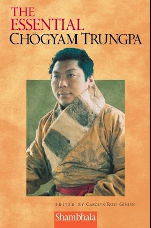Essential Chogyam Trungpa af Carolyn Rose Gimian