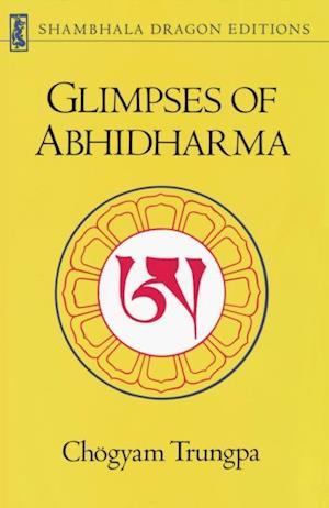 Glimpses of Abhidharma af Chogyam Trungpa