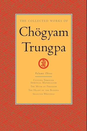 Collected Works of Chogyam Trungpa: Volume Three af Chogyam Trungpa