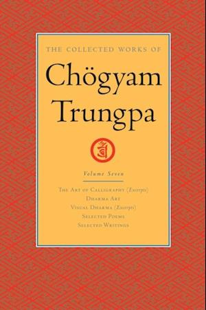 Collected Works of Chogyam Trungpa: Volume Seven