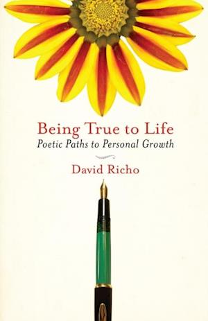 Being True to Life af David Richo