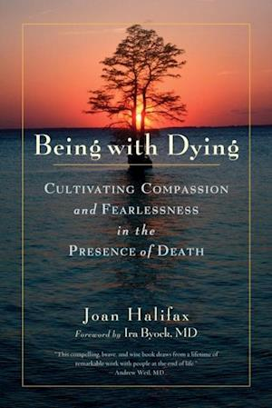Being with Dying af Joan Halifax