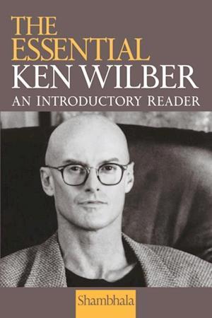 Essential Ken Wilber af Ken Wilber