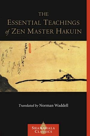 Essential Teachings of Zen Master Hakuin af Hakuin Ekaku