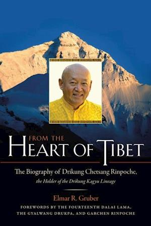 From the Heart of Tibet af Elmar R. Gruber