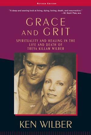 Grace and Grit af Ken Wilber