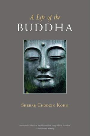 Life of the Buddha af Sherab Chodzin Kohn