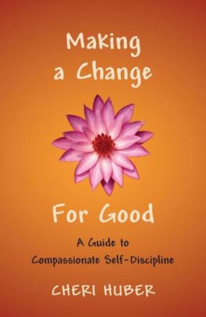 Making a Change for Good af Cheri Huber
