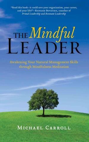 Mindful Leader af Michael Carroll