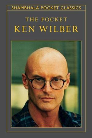 Pocket Ken Wilber af Ken Wilber