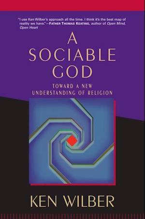Sociable God af Ken Wilber
