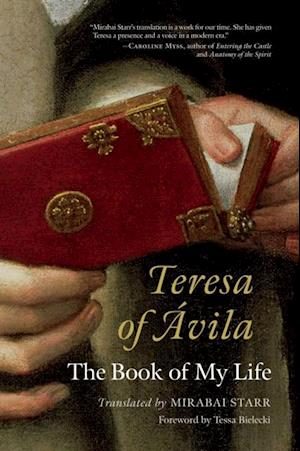 Teresa of Avila af Mirabai Starr