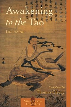 Awakening to the Tao af Lui I-Ming