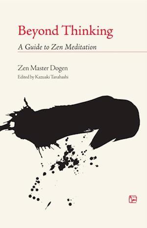 Beyond Thinking af Dogen