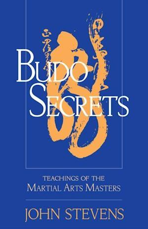 Budo Secrets af John Stevens