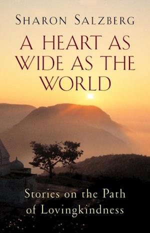 Heart as Wide as the World af Sharon Salzberg