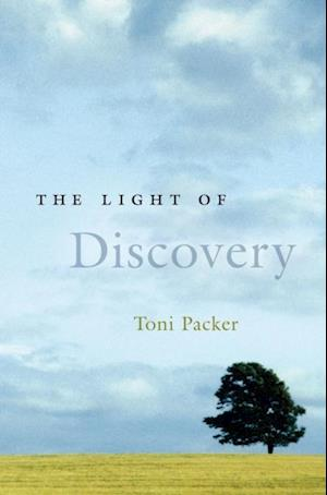 Light of Discovery af Toni Packer