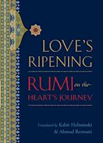 Love's Ripening af Mevlana Jalaluddin Rumi