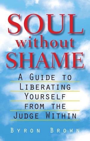 Soul without Shame af Byron Brown