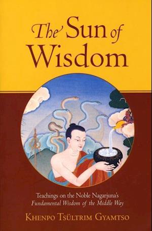 Sun of Wisdom af Khenpo Tsultrim Gyamtso