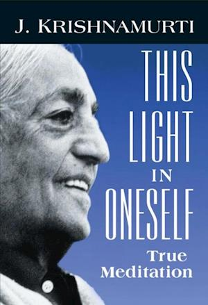 This Light in Oneself af Jiddu Krishnamurti