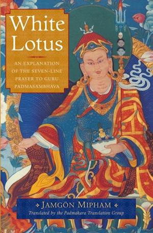 White Lotus af Jamgon Mipham