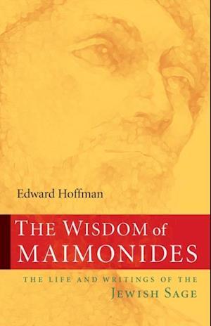 Wisdom of Maimonides af Edward Hoffman