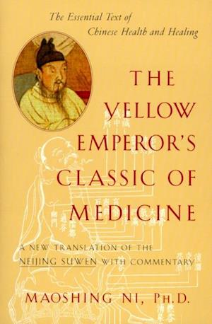 Yellow Emperor's Classic of Medicine af Maoshing Ni