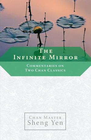 Infinite Mirror af Master Sheng-Yen