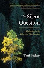 Silent Question af Toni Packer