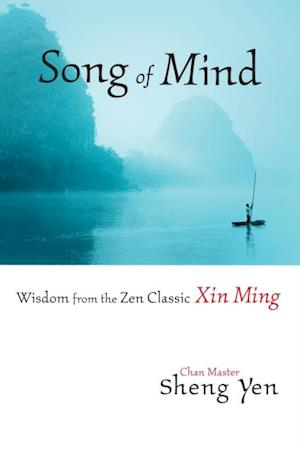 Song of Mind af Master Sheng-Yen