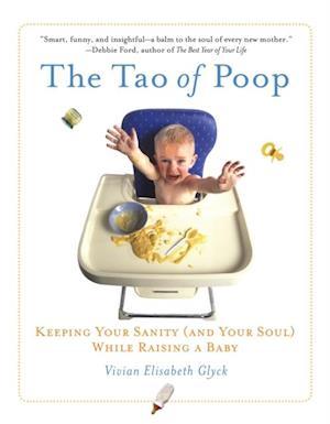 Tao of Poop af Vivian E. Glyck