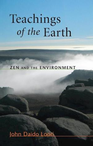 Teachings of the Earth af John Daido Loori