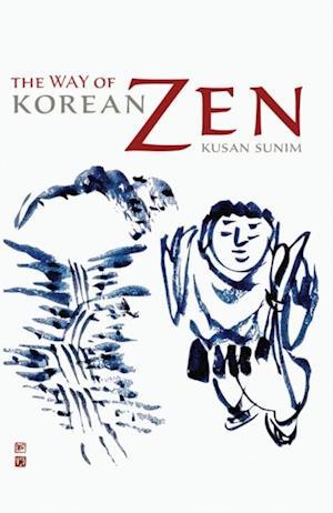 Way of Korean Zen af Kusan Sunim