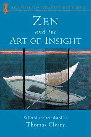 Zen and the Art of Insight af Thomas Cleary