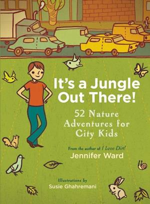It's a Jungle Out There! af Jennifer Ward
