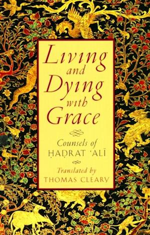 Living and Dying with Grace af Thomas Cleary