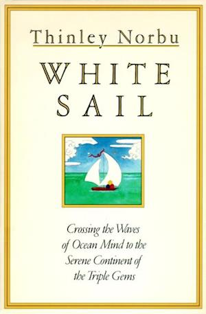 White Sail af Thinley Norbu