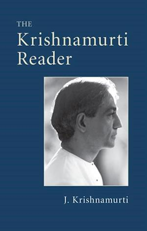 Krishnamurti Reader af J. Krishnamurti