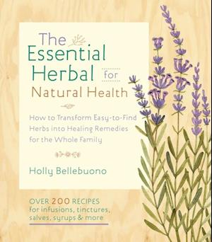 Essential Herbal for Natural Health af Holly Bellebuono