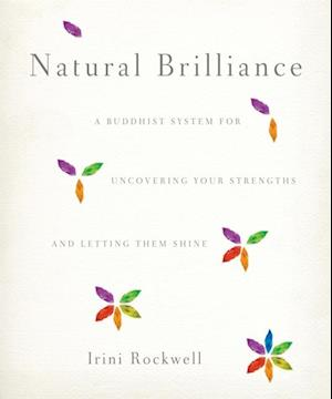 Natural Brilliance af Irini Rockwell