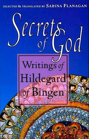 Secrets of God af Hildegard of Bingen